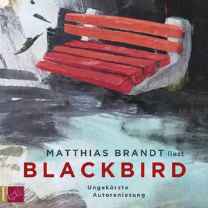 Blackbird (Ungekürzt) Audiobook