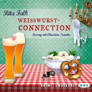 Weißwurstconnection (Ungekürzte Lesung) Audiobook