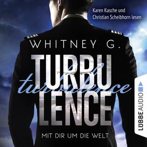 Turbulence - Mit dir um die Welt (Ungekürzt) Audiobook