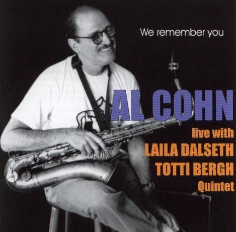Al Cohn Live With Laila Dahlseth/Totti Bergh Quintet album cover