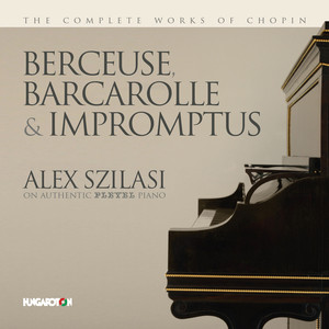 Chopin: Berceuse, Barcarolle & Impromptus Albümü