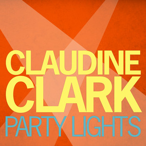 Party Lights - Claudine Clark