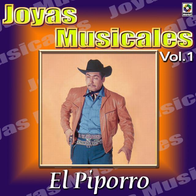 El Piporro Joyas Musicales, Vol. 1