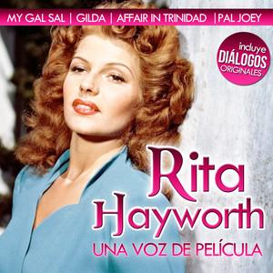Rita Hayworth, una Voz de Película. Diálogos Originales