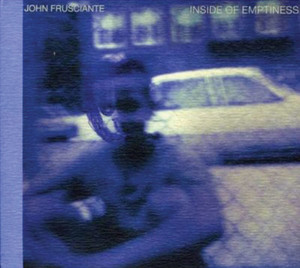 Inside of Emptiness - John Frusciante