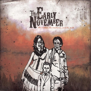 The Mother, The Mechanic, And The Path - Early November