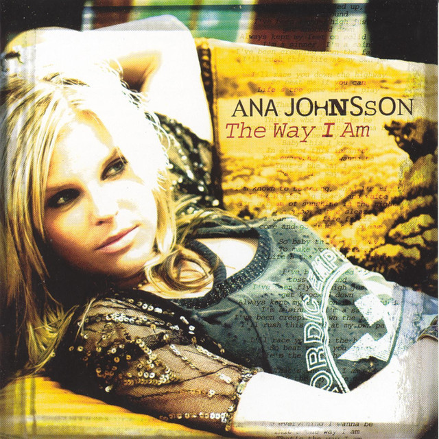 The Way I Am, a song by Ana Johnsson on Spotify