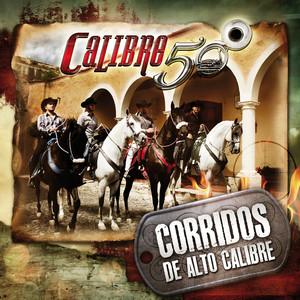 Corridos De Alto Calibre Albumcover