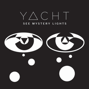 See Mystery Lights - YACHT