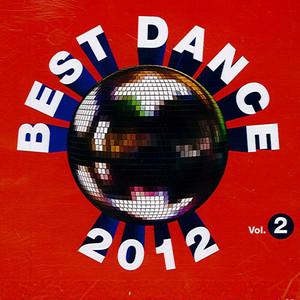 Best Dance 2012, Vol. 2