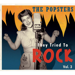 The Popsters - They Tried to Rock, Vol. 3 - The Crew-Cuts