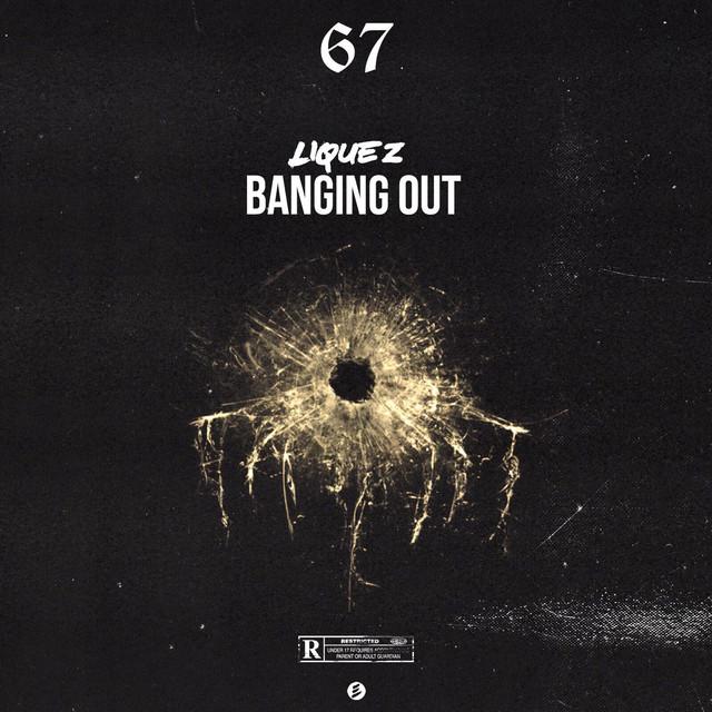 Banging Out (feat. Liquez)