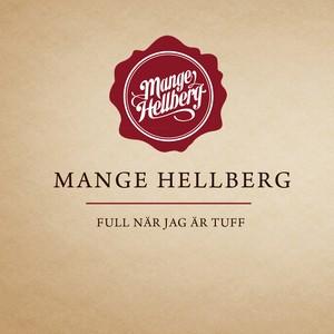 Mange Hellberg, Full när jag är tuff - Del 2 (feat. Näääk) på Spotify