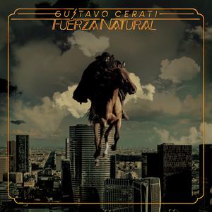 Fuerza Natural - Gustavo Cerati