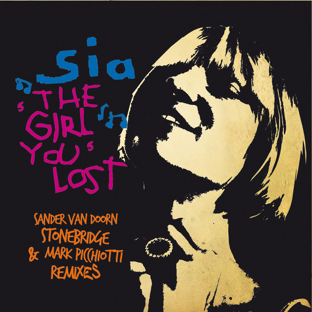 The Girl You Lost (Remixes)