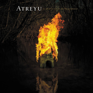 A Deathgrip On Yesterday - Atreyu