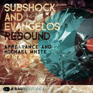 Rebound (Appearance & Michael White Remix)