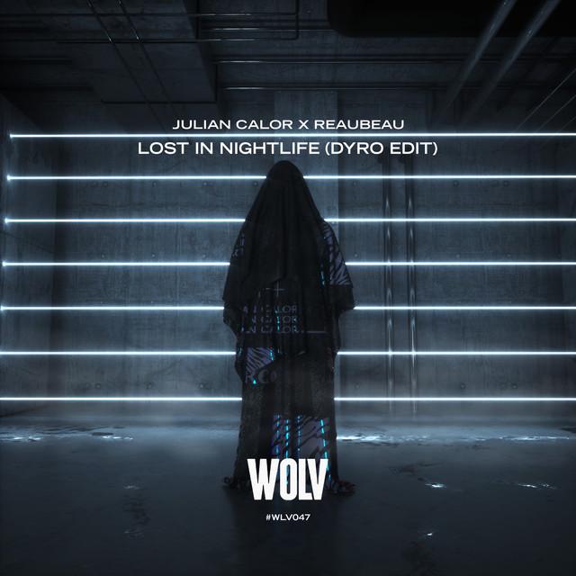 Lost In Nightlife (Dyro Edit)