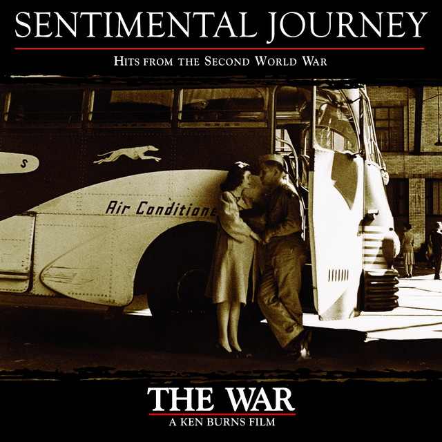 Various Artists Sentimental Journey, Hits From The Second World War album cover