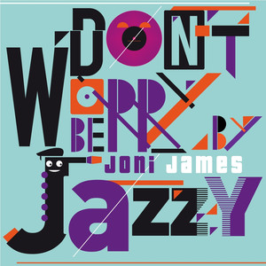 Don't Worry Be Jazzy by Joni James album