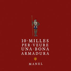 10 milles per veure una bona armadura - Manel