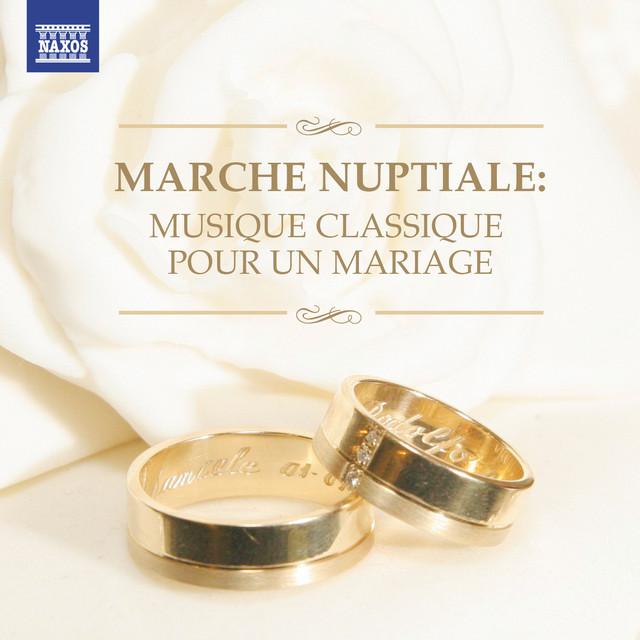 Marche nuptiale: Musique classique pour un mariage