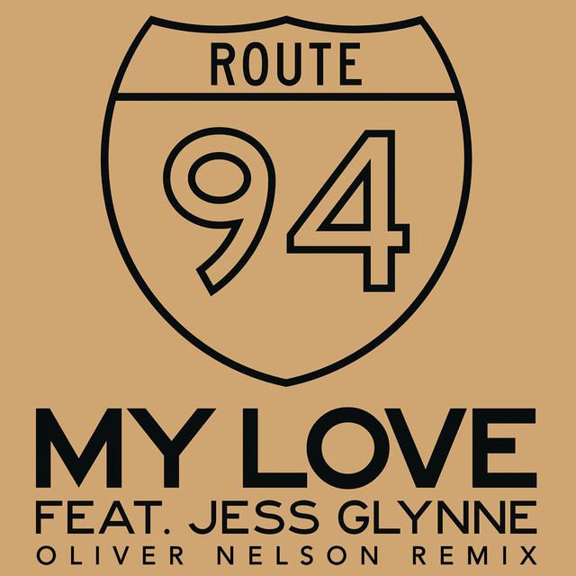 My Love (Oliver Nelson Remix)