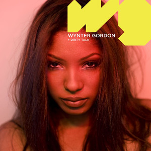 Copertina di Wynter Gordon - Dirty Talk