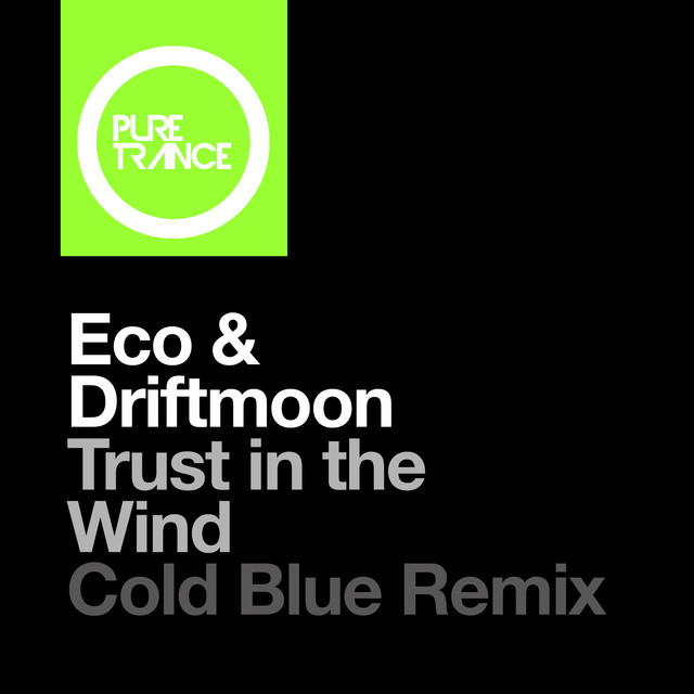 Trust in the Wind (Cold Blue Remix)