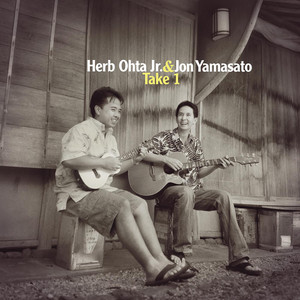 Take 1 - Herb Ohta Jr. & Jon Yamasato