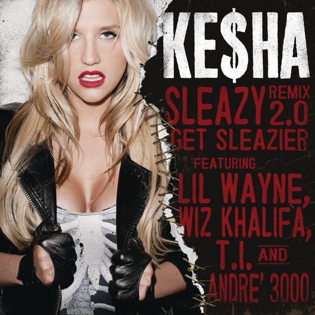 Sleazy REMIX 2.0 Get Sleazier