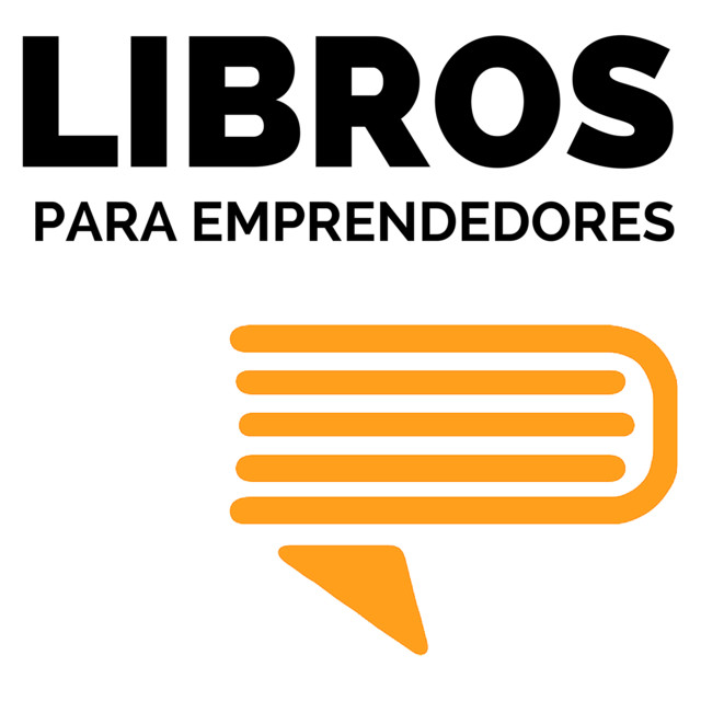 Libros para Emprendedores | Podcast on Spotify