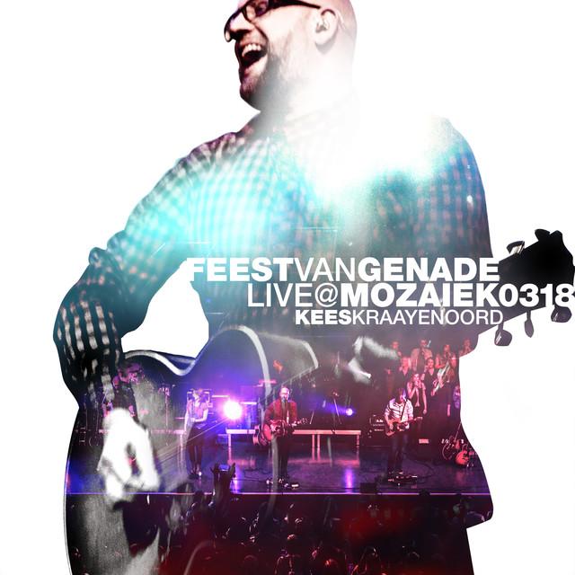 Feest Van Genade (Live)