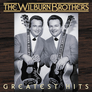 Greatest Hits - Wilburn Brothers