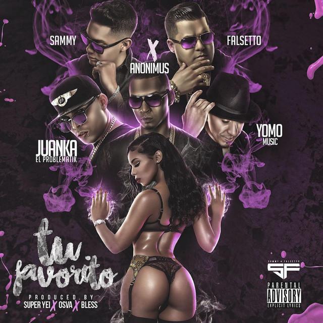 Tu Favorito (feat. Yomo, Juanka & Anonimus)