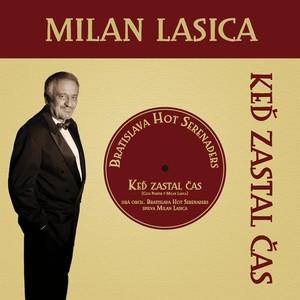 Milan Lasica - Ked zastal cas