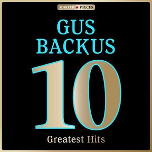 Masterpieces Presents Gus Backus: 10 Greatest Hits album