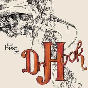 Dr. Hook - The Best Of - Dr Hook