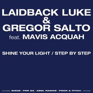 Shine Your Light / Step By Step Albümü