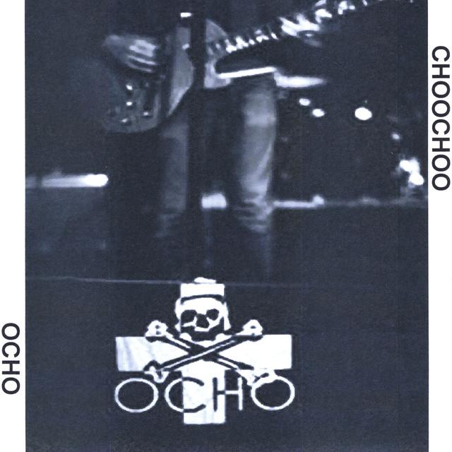 Choochoo By Ocho
