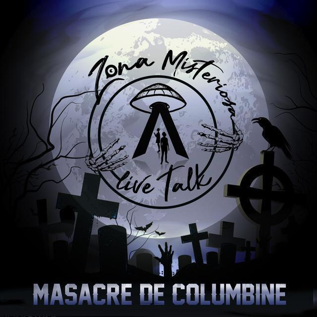 Zona Misteriosa: La Masacre de Columbine
