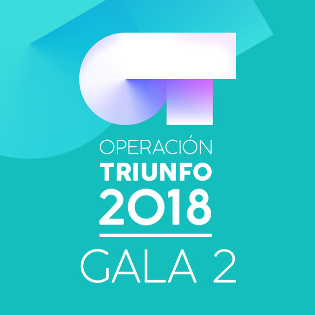 Album cover for OT Gala 2 (Operación Triunfo 2018) by Various Artists