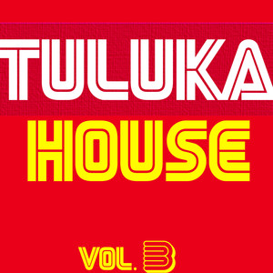 Tuluka House, Vol. 3 Albumcover