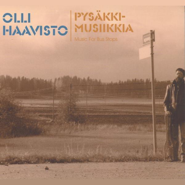 Olli Haavisto: Pysäkkimusiikkia