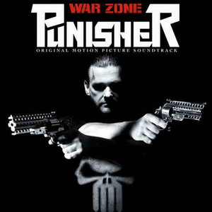 Punisher: War Zone (Original Motion Picture Soundtrack)