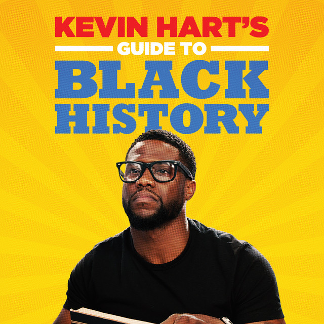 Album cover for Kevin Hart's Guide to Black History by Kevin Hart