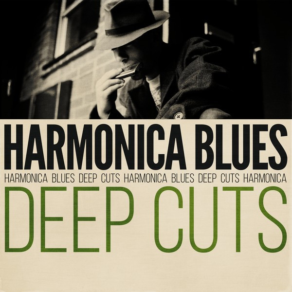 Harmonica Blues Deep Cuts by Various Artists on Spotify