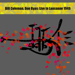 Bill Coleman, Don Byas: Live in Lausanne 1949 album