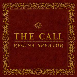 The Call - Regina Spektor