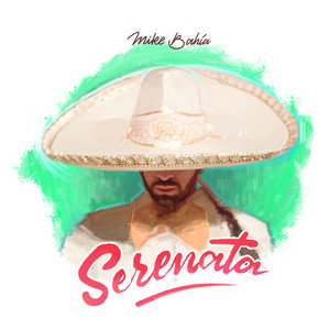 Serenata - Mike Bahia